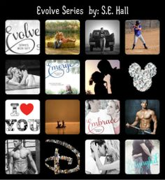 Evolve Series by: S.E. Hall Loving the NA series even if I don't agree with outcome of bk 1!