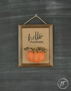 Waste Not Wednesday-223 Shabby Cottage, Cottage Chic, Foam Pumpkins, Printing On Burlap, Paper Gift Bags, Burlap Fabric, Fall Signs, Diy Frame, Fall Home Decor