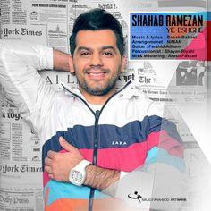 دانلود آهنگ جدیدشهاب رمضانبا نامیه عشقه Download New SongBy Shahab RamezanCalledYe Eshghe دانلود با لینک مستقیم   کیفیت 128 و 320 + متن آهنگ