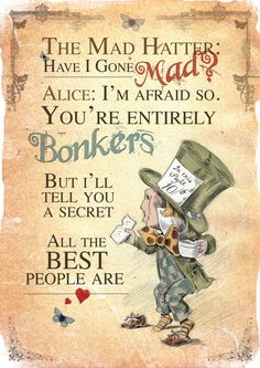 Alice in Wonderland A4 Poster Art - Mad Hatter Tea Party Have I Gone Mad Quote