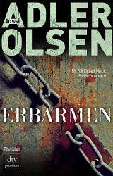 Erbarmen / Der erste Fall für Carl Mørck Bd.1 - Adler-Olsen, Jussi