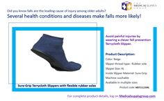 Did you know falls are leading cause of injury among old adults? Avoid them by wearing fall prevention Terrycloth Slipper by MedicalSupplyGroup