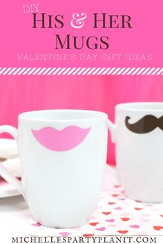 DIY His and Her Valentine Mugs