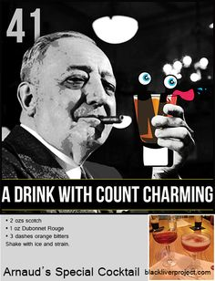 Episode A Drink with Count Charming - Arnaud's Special Cocktail - A drink named after the entrepreneur who started the French Quarter in New Orleans. Unfortunately, the history does not bear out the drink's specialness. Drink Names, Classic Cocktails, French Quarter, Counting, Entrepreneur, Bear, History, Drinks, Glass