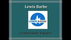 Lewis Barbe: Safety Engineering