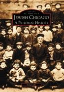 Jewish Chicago: A Pictorial History by Irving Cutler $21.99