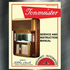 Printed Jukebox Manuals - Jukebox Arcade  Wiegandt Automaten Tonmaster (1956-61)​, PRINT