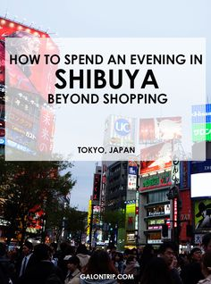 Although shopping is not your thing, Shibuya is still a great place to visit in Tokyo and there're plenty things to do there. Check out my recommendations on what to do in Shibuya apart from shopping! Japan Travel Guide, Tokyo Travel, Travel Guides, Shibuya Tokyo, Tokyo Japan, Japan Trip, Kyoto Japan, Visit Japan, Le Far West