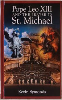 Unveiling the Apocalypse: Pope Leo XIII and the Prayer to Saint Michael