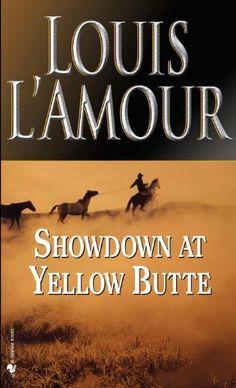 Showdown at Yellow Butte by Louis L'Amour. $5.99. Author: Louis L'Amour. 196 pages. Publisher: Bantam (June 1, 2004)
