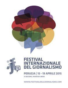 FESTIVAL INTERNAZIONALE DEL GIORNALISMO: IN PARTENZA A PERUGIA LA NONA EDIZIONE - http://c4comic.it/2015/04/13/festival-internazionale-del-giornalismo-in-partenza-a-perugia-la-nona-edizione/