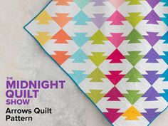 Quilting Ideas Arrows VaVaVibrant Quilt Pattern - Midnight Quilt Show Easy Sewing Projects, Quilting Projects, Sewing Tutorials, Quilting Ideas, Sewing Ideas, Jellyroll Quilts, Mini Quilts, Baby Quilts, Modern Quilt Patterns