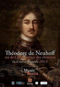 """Expo Théodore, """"roi de Corse et prince des chimères"""" en 2013"""