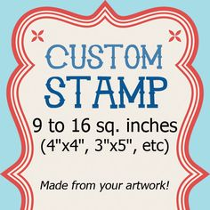 Order your own clear polymer custom rubber stamp!    Lets create a stamp of your business logo, return address, or your child's artwork. Or