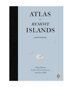 Atlas of Remote Islands #gifts