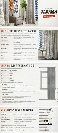CURTAINS :: West Elm's Go-To Guide: How To Choose Window Panels :: The tips on fabric selection (how much light do you want to come in?) & selecting the right size (where curtains should fall for certain looks) are particularly helpful.
