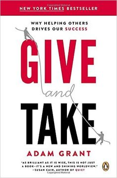 Give and Take: Why Helping Others Drives Our Success: Adam M. Grant: 0884823509397: Amazon.com: Books