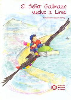 Autor: Salazar Bondy, Sebastián / Ilustrador: Roberto Pari Vela / Género: Narrativo. Cuento./ Libro ilustrado.