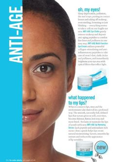 Anti-Age for eyes and lips! Check out my website for my product info: www.face2face.myrandf.com or email me @: face2face@cox.net  Changing Skin... Beth Camille Byram