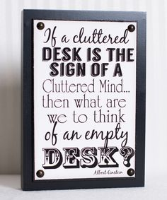 'A Cluttered Mind' Box Sign