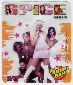 spice girls....I also got this candy to collect these stickers