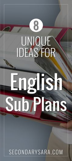 Blog Post - 8 unique sub plan ideas for a secondary English class (middle or high school ELA) that doesn't HAVE to require a worksheet!