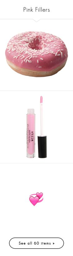 """""""Pink Fillers"""" by kehlanimusic ❤ liked on Polyvore featuring food, fillers, food and drink, food & drink, objects, beauty products, makeup, lip makeup, lip gloss and beauty"""