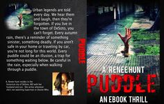 FREE!!!  It's all done and soon to hit a Kindle or iBook library soon.  www.smashwords.com and look for Puddle!  Did I mention: It's FREE!!!!