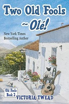 [EPub] Two Old Fools - Olé! (Old Fools series Volume Author Victoria Twead, Vigan, Got Books, Books To Read, Alison Bechdel, Daniel Defoe, Delphine, What To Read, Book Photography, Free Reading