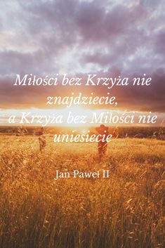 #jan #paweł II #cytaty Gods Not Dead, I Love You, My Love, World Of Color, Motto, Gods Love, John Paul, Christianity, Quotations
