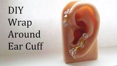 f9795f895 Wrap Around Ear Cuff Tutorial. Ear Cuff TutorialDiy Jewelry ...
