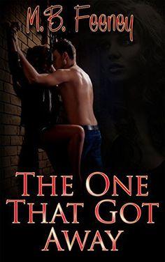 The One That Got Away by M. B. Feeney, http://www.amazon.com/dp/B00TT3CZ8E/ref=cm_sw_r_pi_dp_YaZ6ub0TD9THT