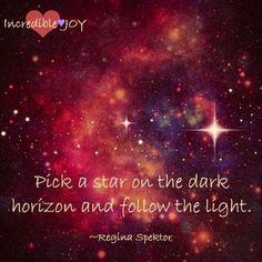 Pick a Star quote via www.Facebook.com/IncredibleJoy