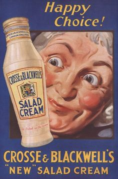 1930s: Crosse & Blackwell salad cream  Picture: The Advertising Archives