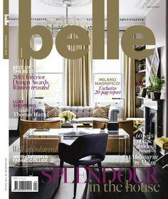 Belle June/July 2015 - Arent & Pyke Magazine Design, Belle Magazine, Interior Design Magazine, Australian Interior Design, Interior Design Awards, Interior Design Inspiration, Home Decor Inspiration, Design Interiors, Fall Home Decor