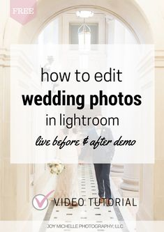 How to edit wedding photos in lightroom video tutorial by Joy Michelle fine art wedding photographer   Education for photographers