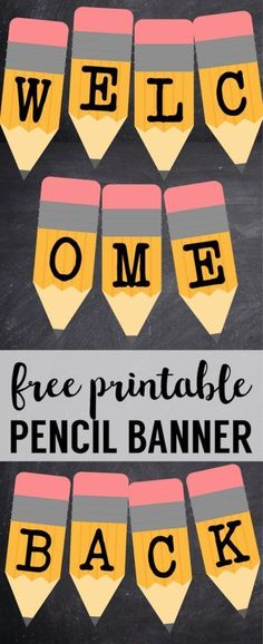 Welcome Back School Banner {Pencil Letters}. Free printable pencil banner letters for back to school teacher classroom or back to school door decorations.