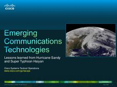 Emerging Communications Tech: Lessons from Hurricane Sandy and Supe...