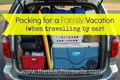 PACKING FOR A FAMILY VACATION {WHEN TRAVELLING BY CAR}.  Are you excited about vacation but get stressed and overwhelmed at the thought of packing for your family?  I'm no packing expert, but here are some things that have helped me when preparing for a family vacation.  And even if you forget something, take a deep breath and enjoy your time with your family!  They are what really matter anyway.