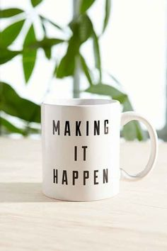 We are making it happen at Keep and you can make it happen at home with this inspiring mug!