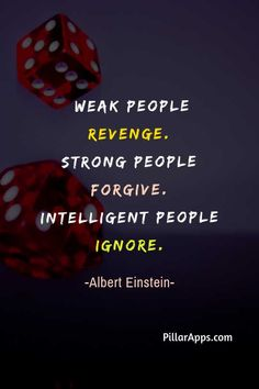 Weak people revenge. Strong people forgive. Intelligent people ignore_ So, what is the best decision you've made in your life ? #einsteinquotesaboutpeople #weakpeoplerevengeeinstein #alberteinsteinmorepeople #weakpeople #strongpeople #intelligentpeople #takerevenge #forgiveness #ignorethem Hi Quotes, Need Quotes, People Quotes, Albert Einstein Thoughts, Albert Einstein Quotes, Nobel Prize In Physics, Philosophy Of Science, Modern Physics, Theoretical Physics