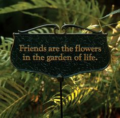 "Charleston Gardens: ""Friends are the Flowers"" Sign"