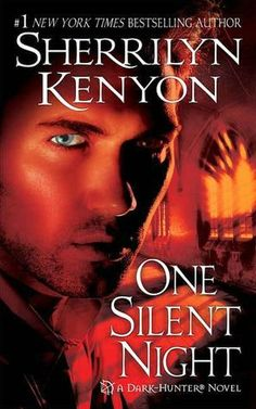One Silent Night (Dark-Hunter, #16) by Sherrilyn Kenyon