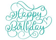 Happy birthday turquoise text on white background. Hand drawn Calligraphy lettering Vector illustration EPS10