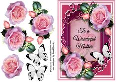 This is a beautiful 3D card front that your mother would Love, for mothers day, her birthday, or ant reason really, and i am sure she would love to receive it. it has lovely pink roses, and a white butterfly. it is a A5 in size so it fits any A5 envelope when finished and has the words on the front to a wonderful mother, it looks stunning when finished, enjoy.