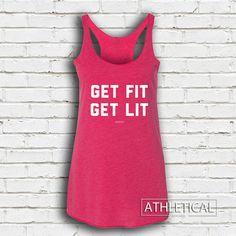 Women's Get Fit Get Lit Tank Top - Women's Workout Tank Tops, Women's Racerback Tank Tops, Women's Fitness Tank Tops, Women's Crossfit Tank