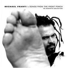 Michael Franti    2003     Songs From The Front Porch