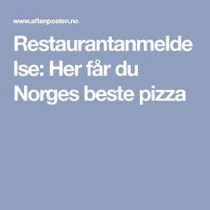 Restaurantanmeldelse: Her får du Norges beste pizza