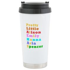 Pretty Little Liars Travel Mug #PrettyLittleLiars TV show designs #Emily #Hanna #Aria Spencer #Alison Caleb Ezra For all products with this design click here - http://www.cafepress.com/dd/105810922