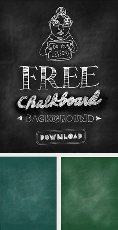 Chalkboard backgrounds and writing